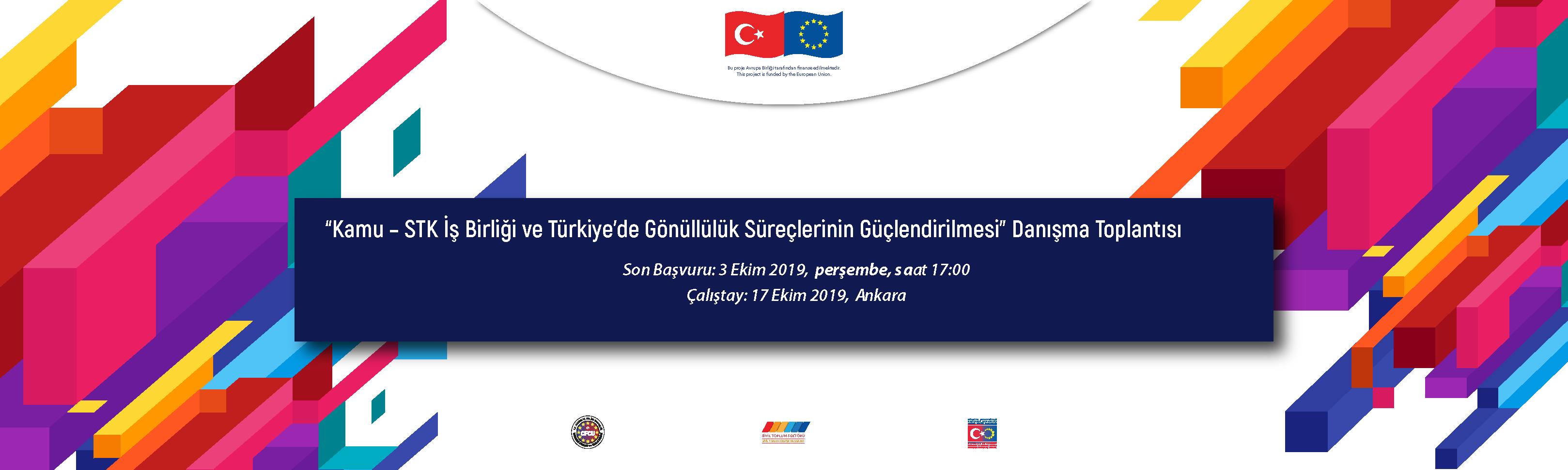 """Sivil Toplum Sektörü Danışma Toplantısı """"Kamu – STK İşbirliği ve Türkiye'de Gönüllülük Süreçlerinin Güçlendirilmesi"""""""