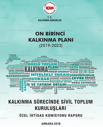 (Turkish) Kalkınma Sürecinde Sivil Toplum Kuruluşları, Özel İhtisas Komisyonu Raporu Yayınlandı!