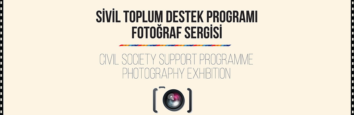 Civil Society Support  Programme Photography Exhibition